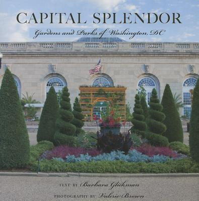 Capital Splendor By Brown, Valerie/ Glickman, Barbara